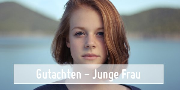 Beispielgutachten der SaFiVe GmbH & Co. KG für eine junge Frau